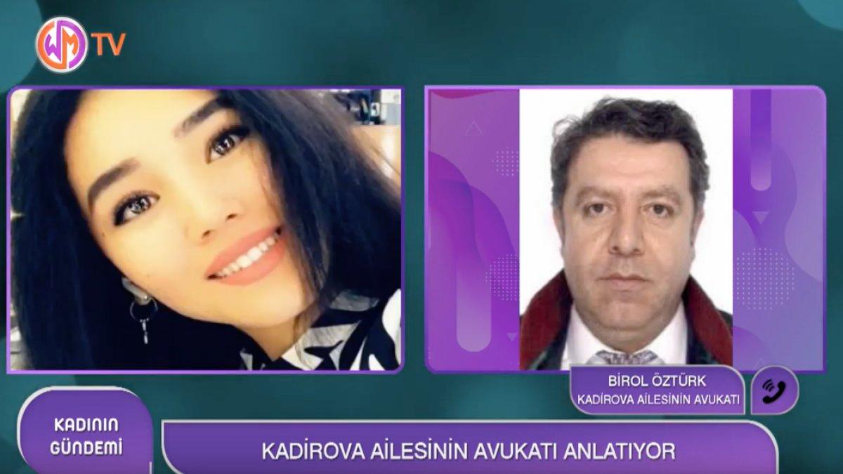 Ailesi Nadira Kadirova İçin Yeniden Otopsi İsteyecek