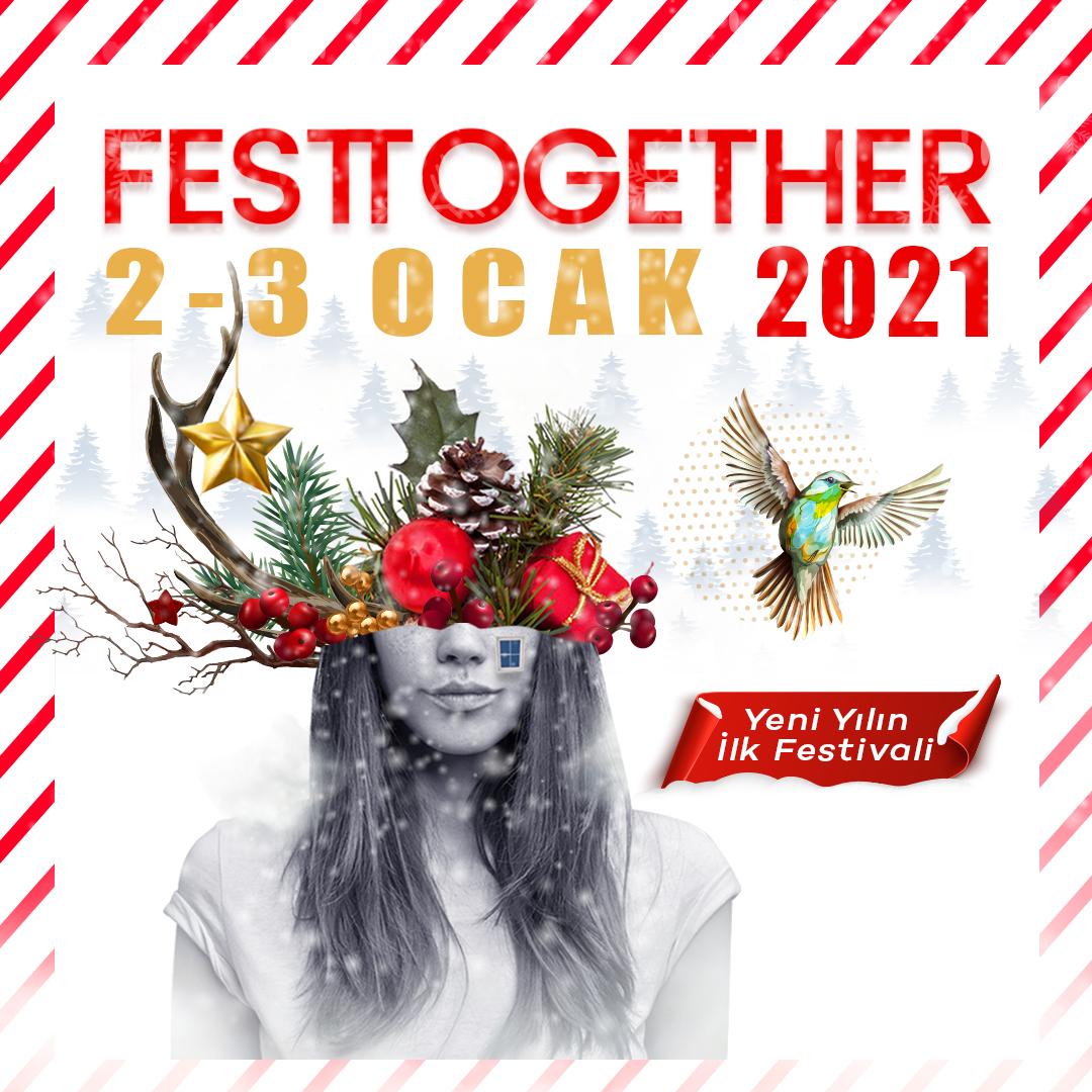 """Yeni yılın ilk festivali """"Festtogether"""" 2 ve 3 Ocak'ta evinizde…"""