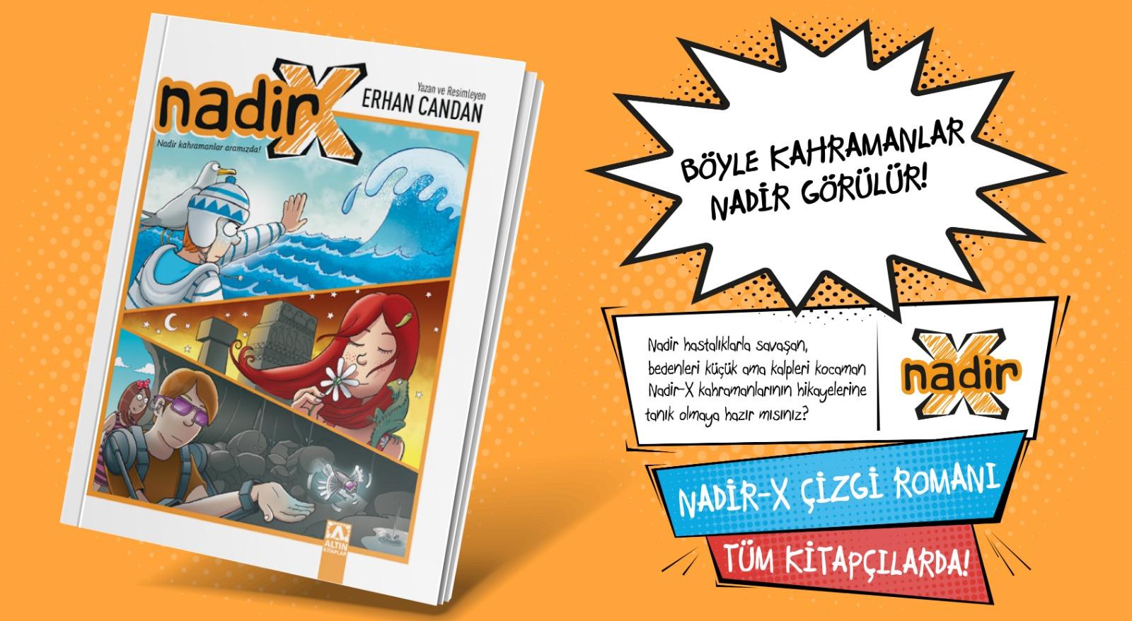 Çocuklar Nadir-X çizgi romanı ile empati kuracak