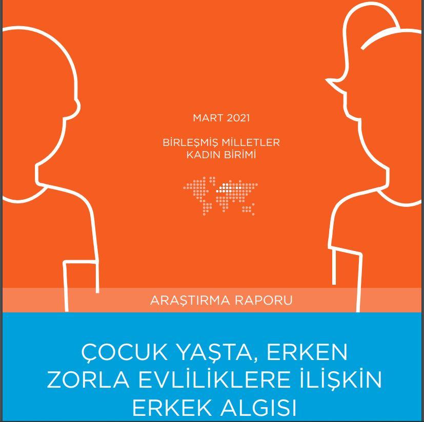 Türkiye'nin ilk erken yaşta evliliklere yönelik erkek algısı raporu yayınlandı