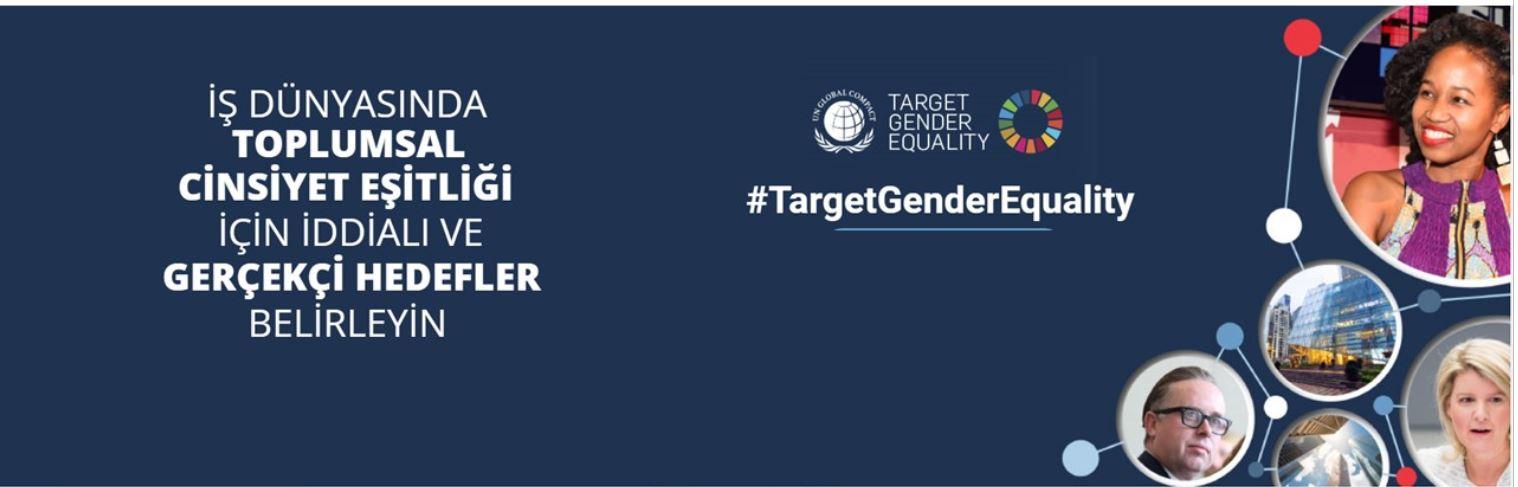 UN Global Compact Hedef Toplumsal Cinsiyet Eşitliği Programı'nın başvuruları açıldı