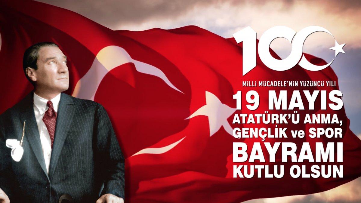 19 Mayıs Atatürk'ü Anma, Gençlik ve Spor Bayramı kutlu olsun...