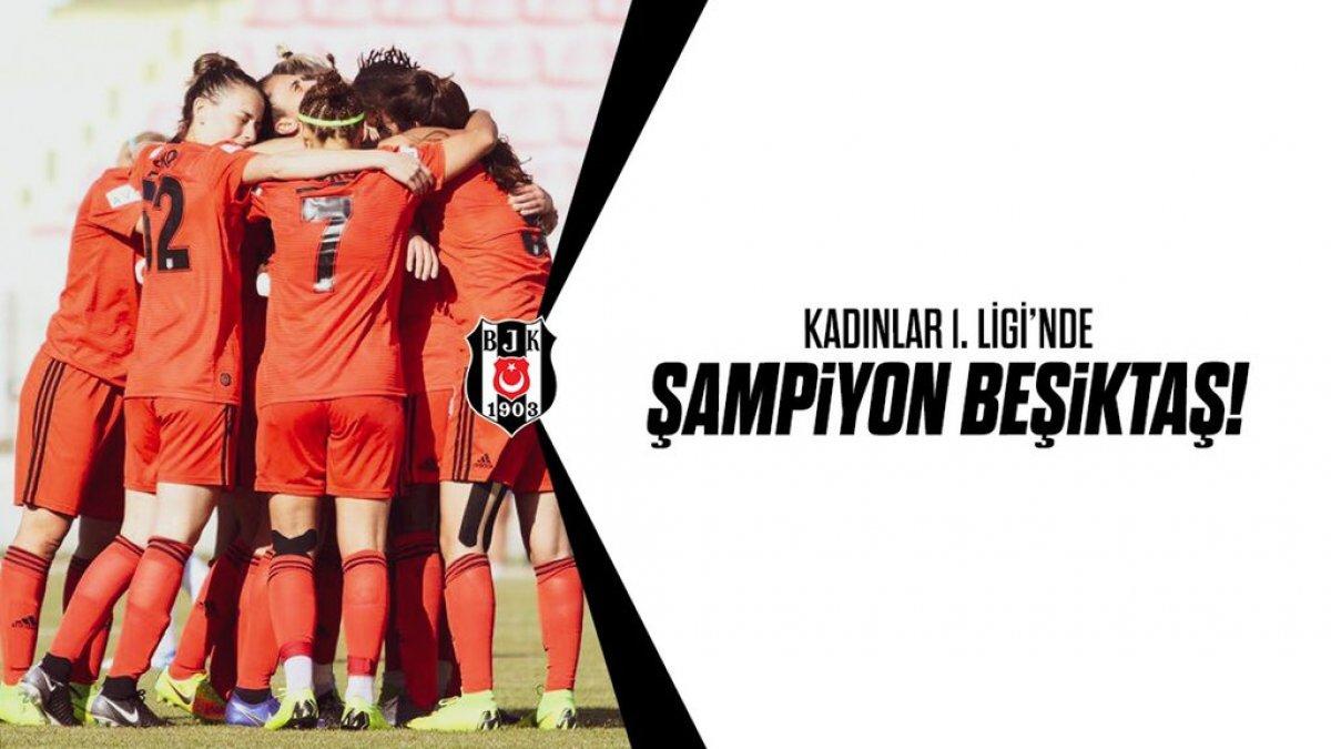 Kadınlar Futbol 1. Ligi Şampiyonu Beşiktaş'ı tebrik ederiz...