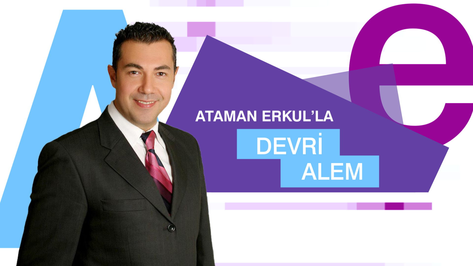Ataman Erkul'la Devri Alem